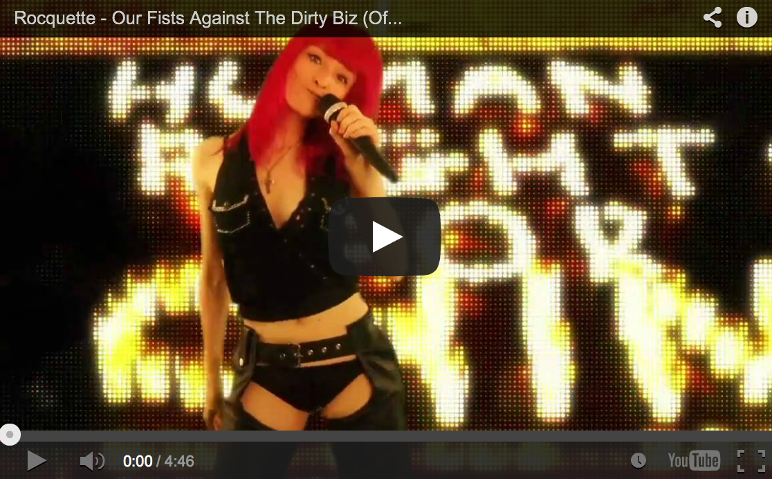 "New music video ""Our Fists Against The Dirty Biz"""