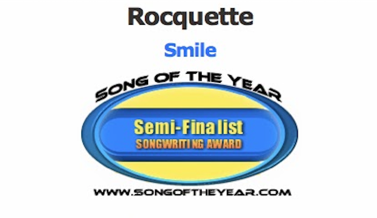 "Semi-finalist placement of ""Smile"" in Song of the Year Songwriting Contest"