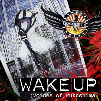 "New single ""Wake Up (Voices of Fukushima)"""
