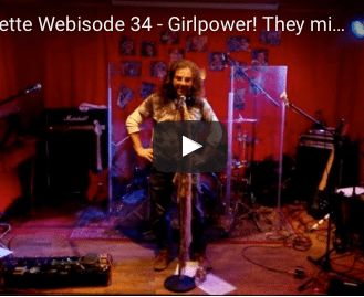 Webisode 34 – Girlpower! They might be turning the tables on you boys
