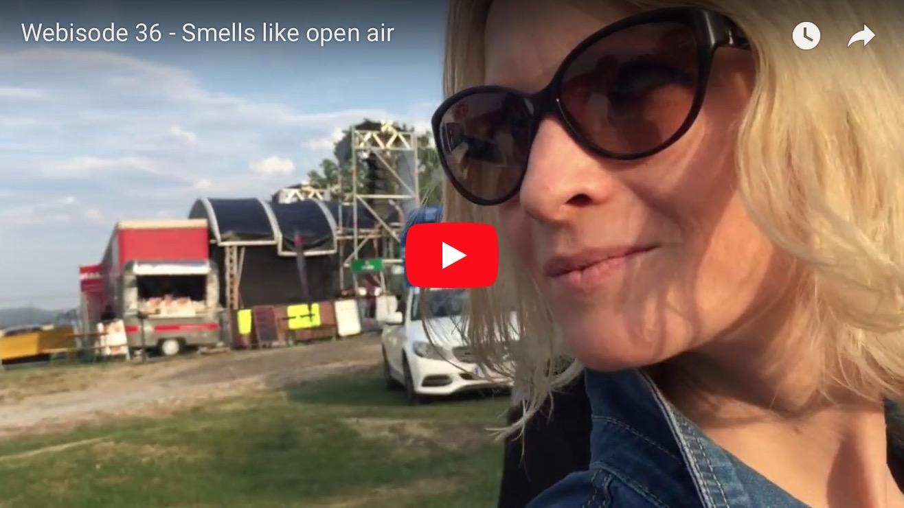 Webisode 36 – Smells like open air